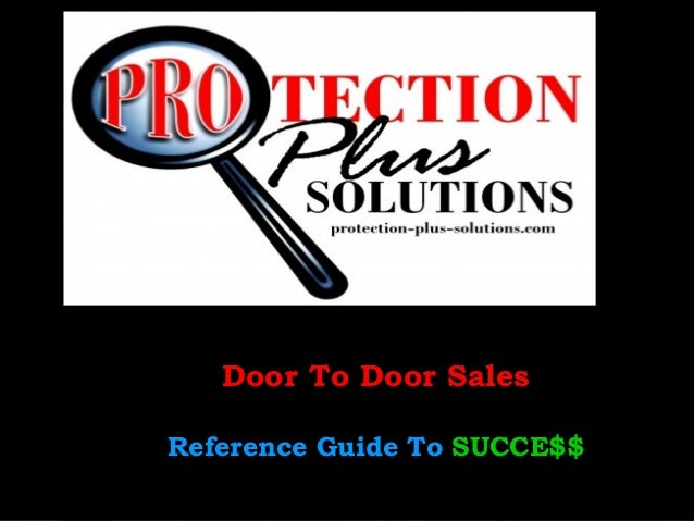 Guide to successful door to door sales for Door to door salesman
