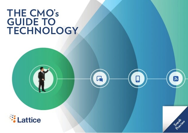 THE CMO's GUIDE TO TECHNOLOGY Sneak Preview