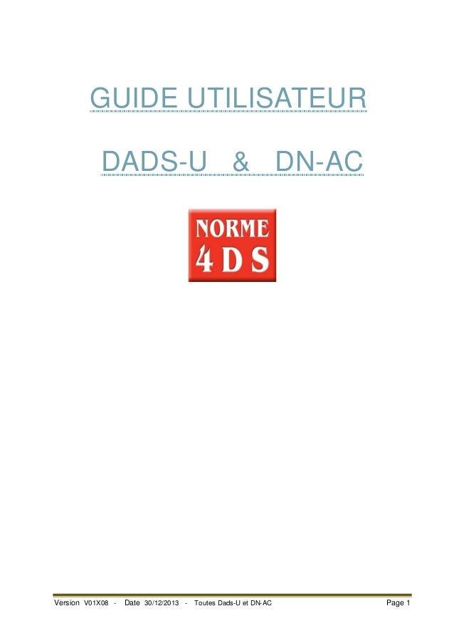 SE  GUIDE UTILISATEUR DADS-U & DN-AC  Version V01X08 -  Date 30/12/2013 -  Toutes Dads-U et DN-AC  Page 1