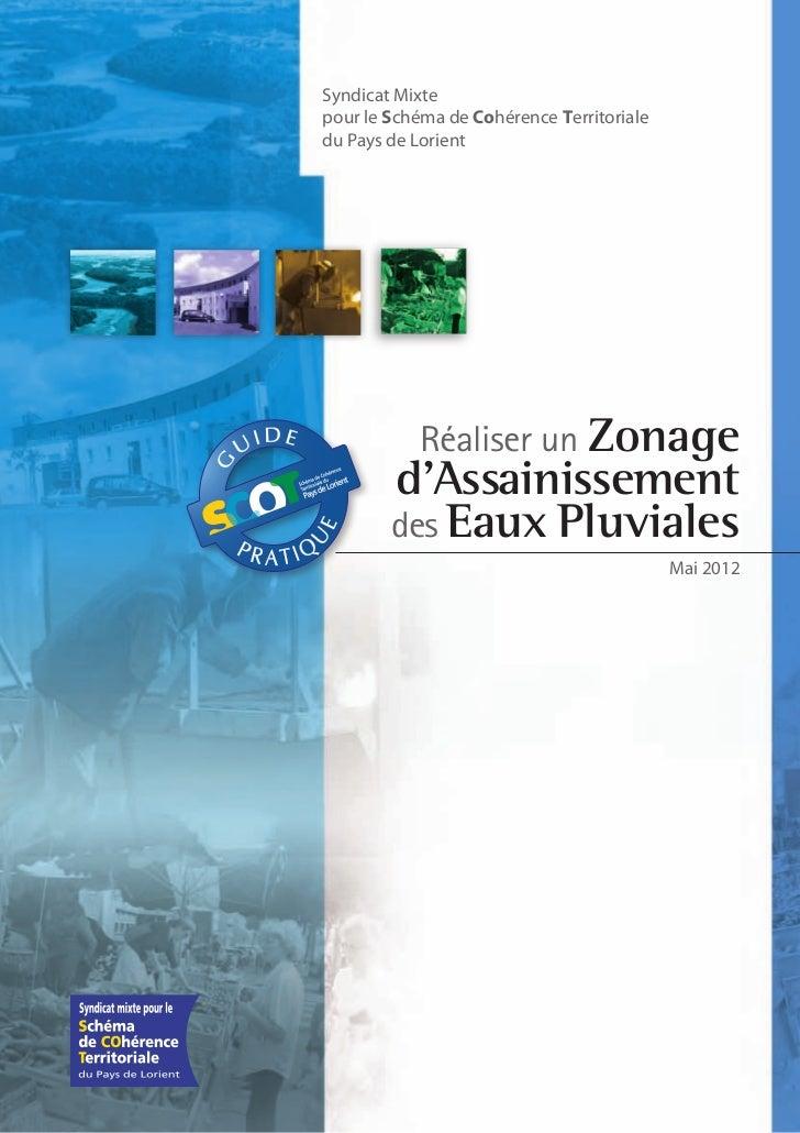 Syndicat Mixtepour le Schéma de Cohérence Territorialedu Pays de Lorient           Réaliser un Zonage        d'Assainissem...