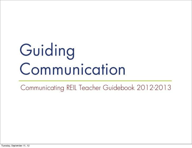 Guiding Communication