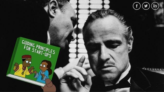 Guiding Principles for Start Ups