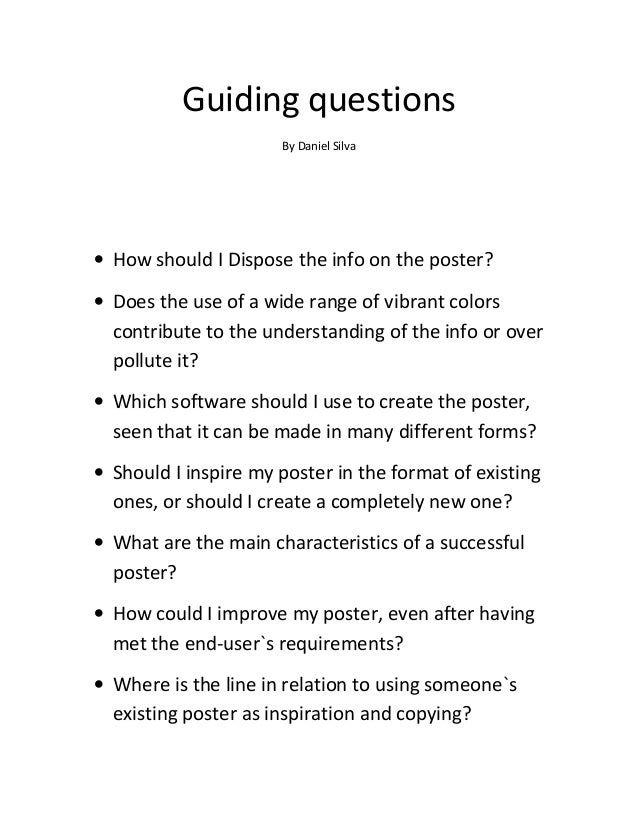 Guiding questions By Daniel Silva  • How should I Dispose the info on the poster? • Does the use of a wide range of vibran...