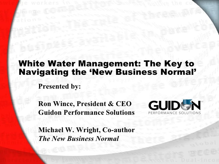 White Water Management: The Key to Navigating the 'New Business Normal'