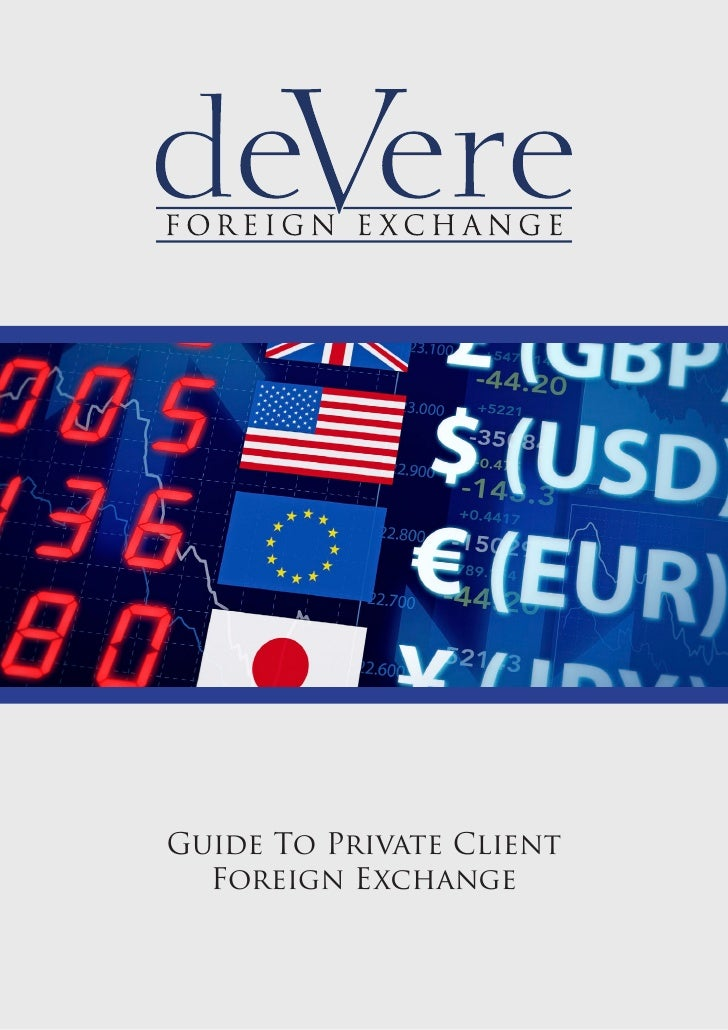 Guide To Private Client  Foreign Exchange