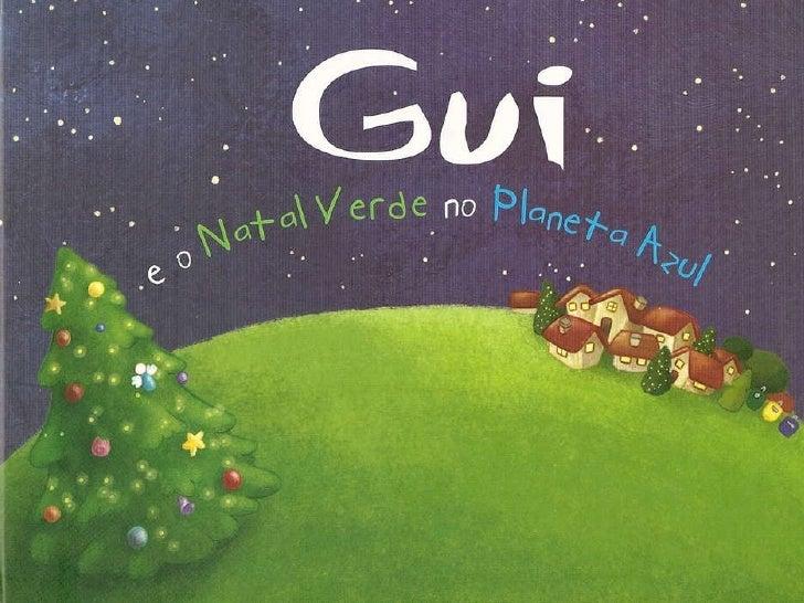 Gui E O Natal Verde No Pll