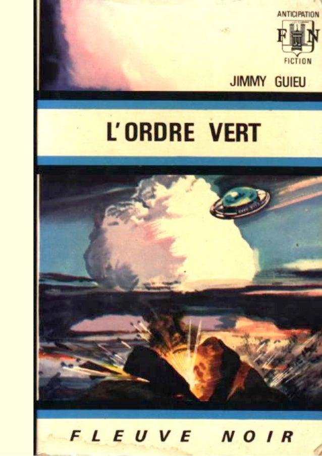 Jimmy Guieu l'ordre vertGRAND PRIX DU ROMAN ÉSOTÉRIQUE 1969 Ed. Fleuve Noir ~ n° 384
