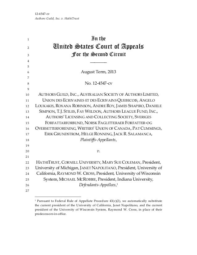 12‐4547‐cv  Authors Guild, Inc. v. HathiTrust  In the1  United States Court of Appeals2  For the Second Circuit3  ________...