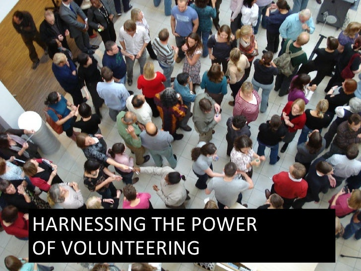 HARNESSING THE POWER OF VOLUNTEERING