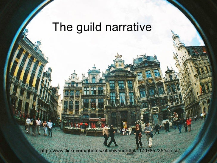 The guild narrative http://www.flickr.com/photos/kittybwonderful/1170785235/sizes/l/