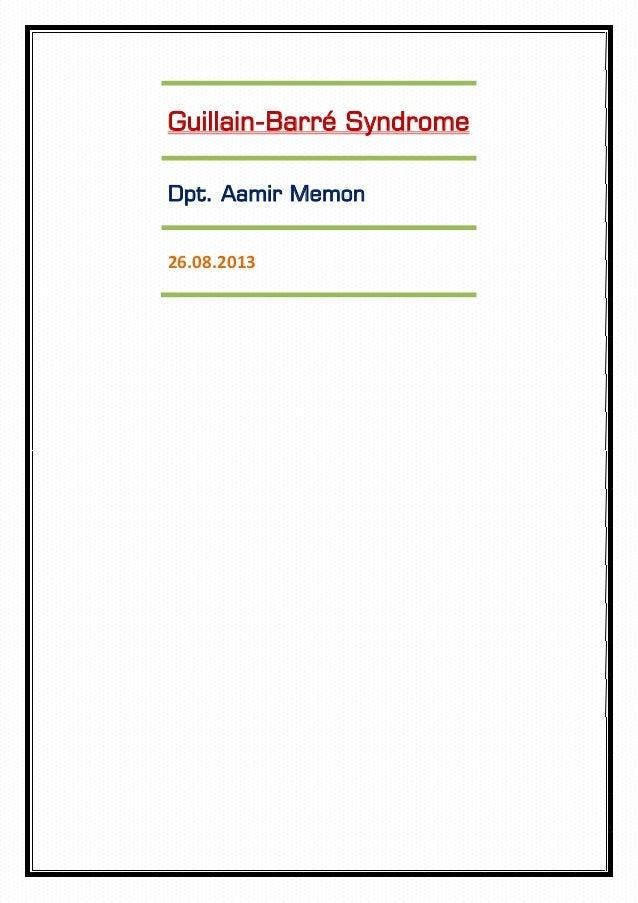 Guillain-Barré Syndrome Dpt. Aamir Memon 26.08.2013