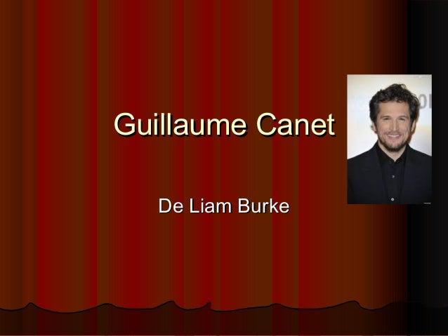 Guillaume CanetGuillaume Canet De Liam BurkeDe Liam Burke