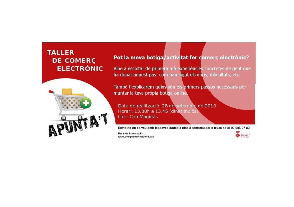 Preguntes/dubtes dels assistents • Posicionament (IIII) i comunicació digital (II)  • Passos a seguir per muntar una botig...
