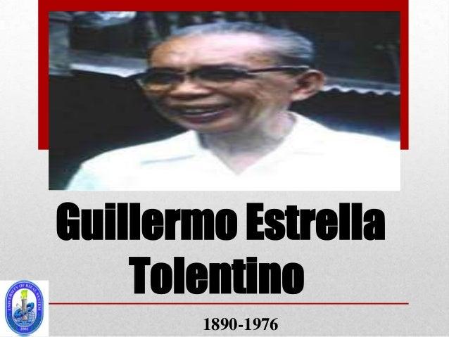 Guillermo Estrella    Tolentino        1890-1976