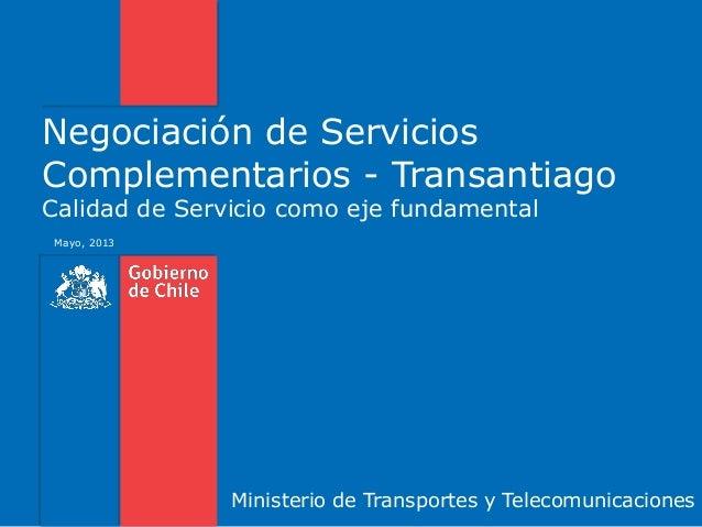 Guillermo Maureira - Transantiago - Renegociación de Contractos de Servicios Complementarios