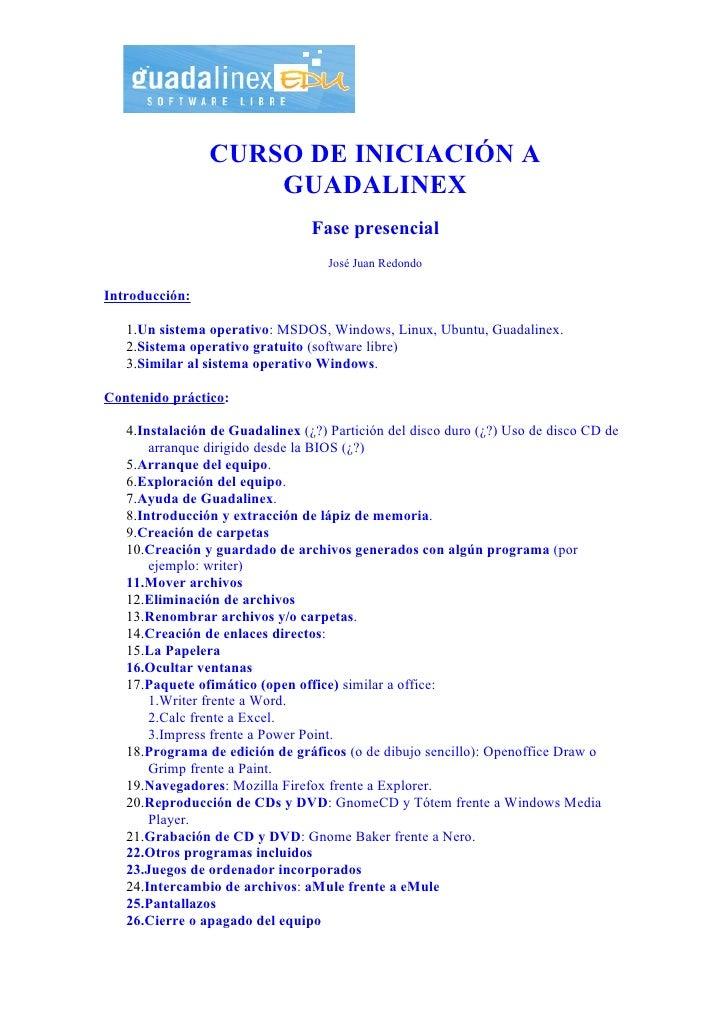 CURSO DE INICIACIÓN A                     GUADALINEX                                  Fase presencial                     ...