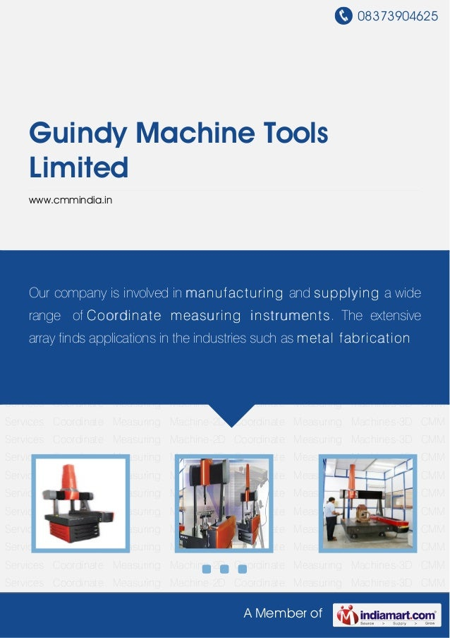 08373904625A Member ofGuindy Machine ToolsLimitedwww.cmmindia.inCoordinate Measuring Machine-2D Coordinate Measuring Machi...