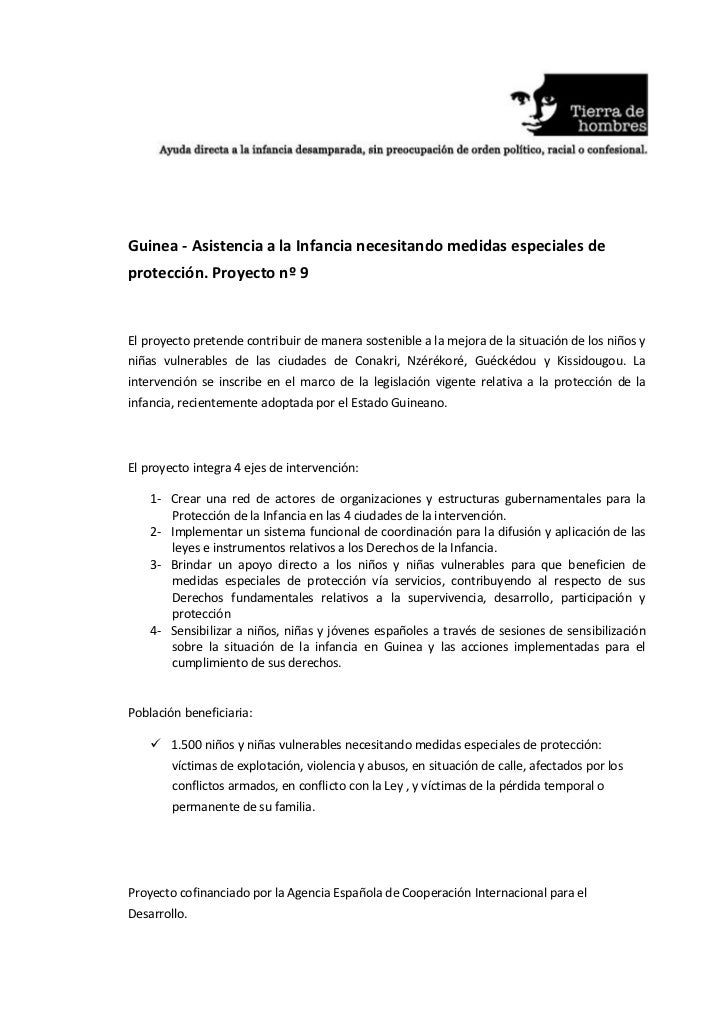 Guinea - Asistencia a la Infancia necesitando medidas especiales deprotección. Proyecto nº 9El proyecto pretende contribui...