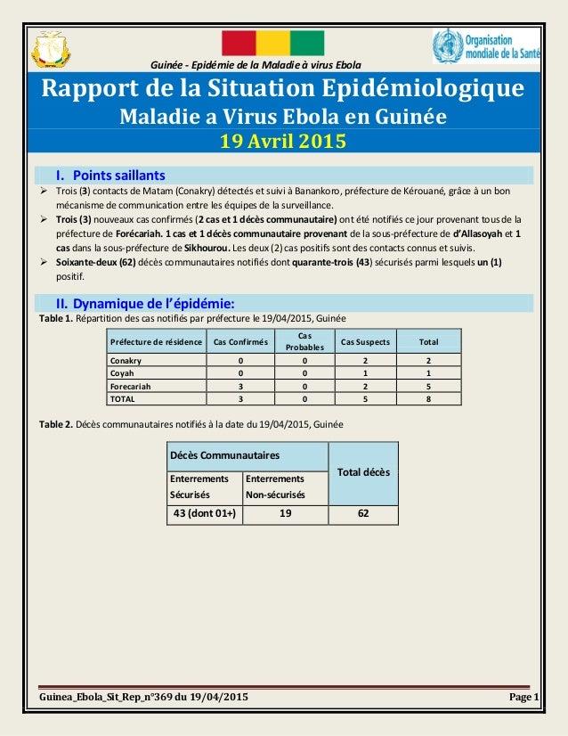 Guinée - Epidémie de la Maladie à virus Ebola Guinea_Ebola_Sit_Rep_n°369 du 19/04/2015 Page 1 Rapport de la Situation Epid...