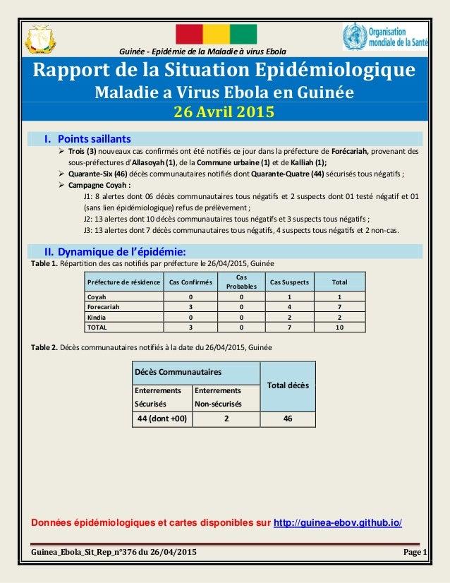 Guinée - Epidémie de la Maladie à virus Ebola Guinea_Ebola_Sit_Rep_n°376 du 26/04/2015 Page 1 Rapport de la Situation Epid...