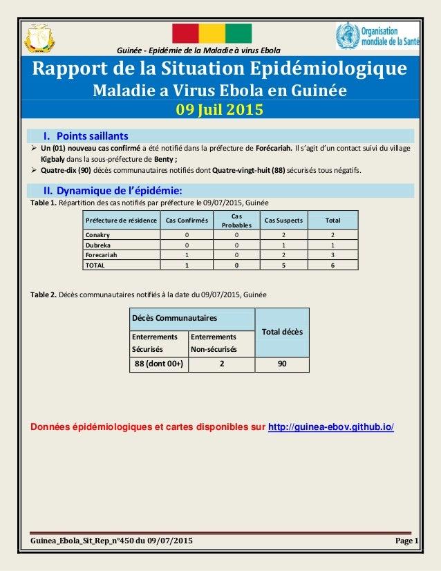 Guinée - Epidémie de la Maladie à virus Ebola Guinea_Ebola_Sit_Rep_n°450 du 09/07/2015 Page 1 Rapport de la Situation Epid...