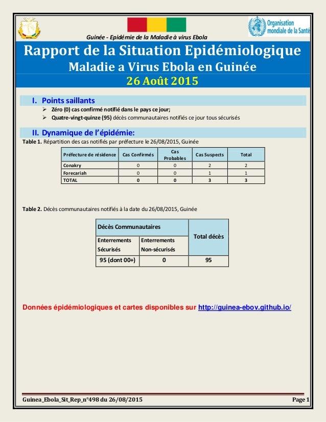 Guinée - Epidémie de la Maladie à virus Ebola Guinea_Ebola_Sit_Rep_n°498 du 26/08/2015 Page 1 Rapport de la Situation Epid...