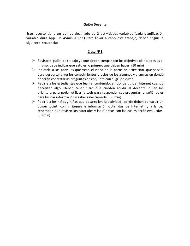 Guión DocenteEste recurso tiene un tiempo destinado de 2 actividades variables (cada planificaciónvariable dura App. De 45...