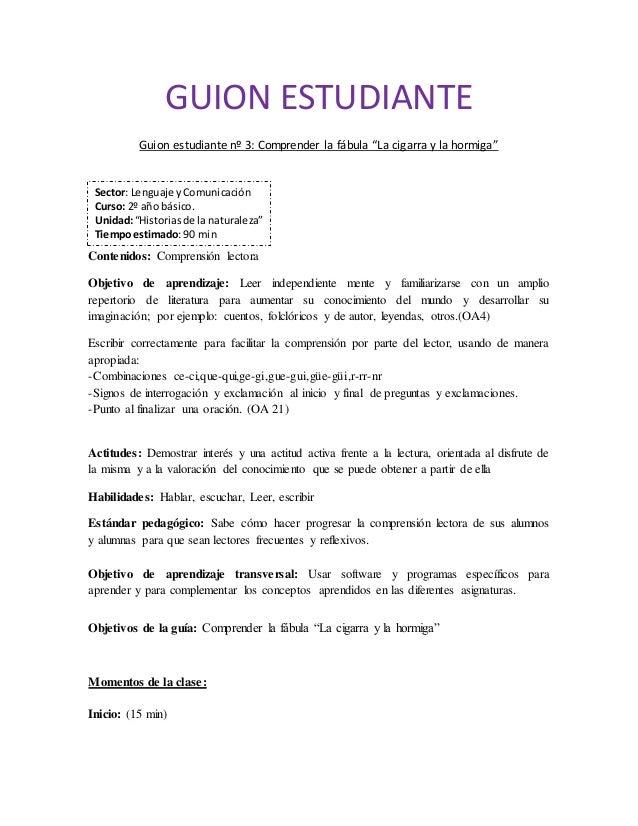 """GUION ESTUDIANTE  Guion estudiante nº 3: Comprender la fábula """"La cigarra y la hormiga""""  Sector: Lenguaje y Comunicación  ..."""