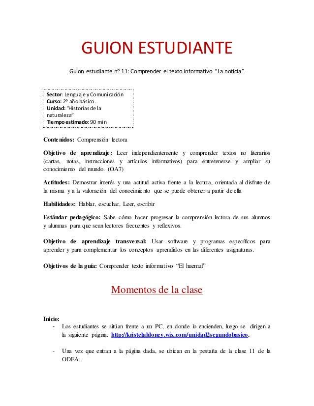 """GUION ESTUDIANTE  Guion estudiante nº 11: Comprender el texto informativo """"La noticia""""  Sector: Lenguaje y Comunicación  C..."""