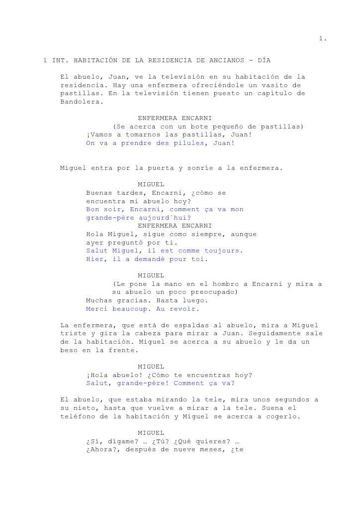 1.1 INT. HABITACIÓN DE LA RESIDENCIA DE ANCIANOS - DÍA   El abuelo, Juan, ve la televisión en su habitación de la   reside...