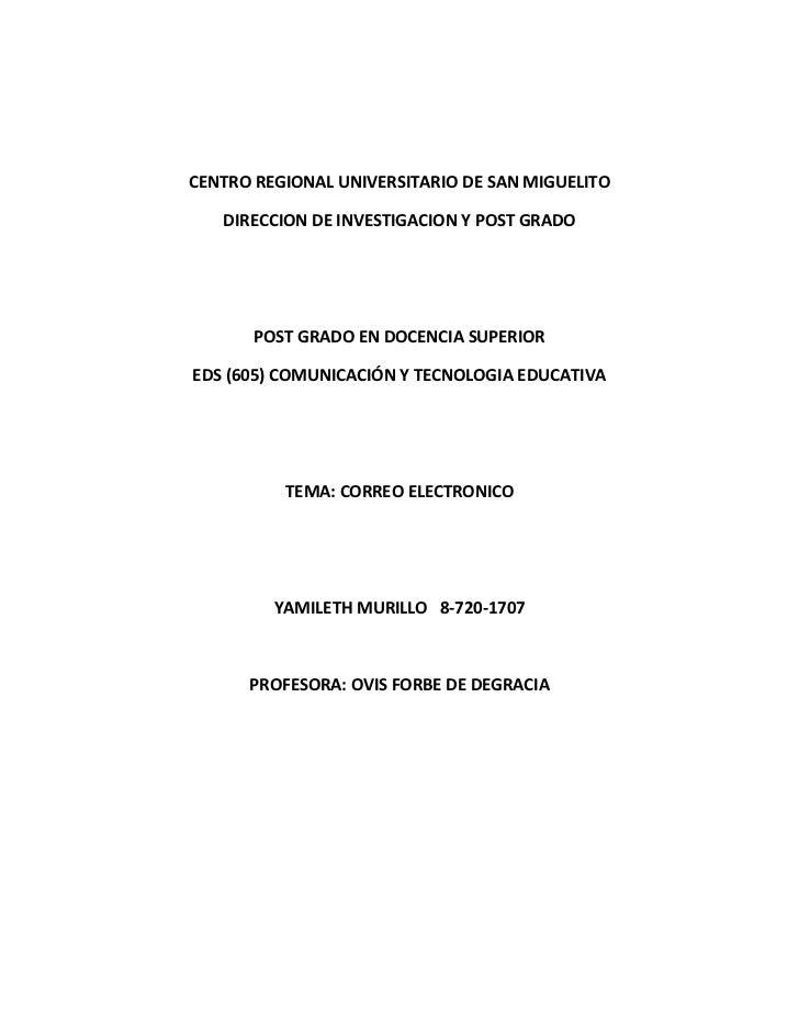 CENTRO REGIONAL UNIVERSITARIO DE SAN MIGUELITO<br />DIRECCION DE INVESTIGACION Y POST GRADO<br />POST GRADO EN DOCENCIA SU...