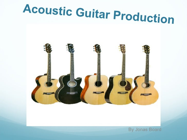 Acoustic Guitar Production By Jonas Board