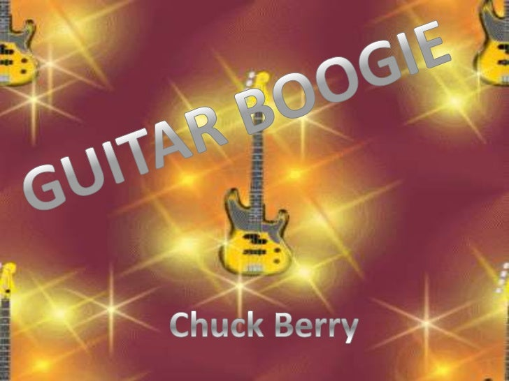 GUITAR BOOGIE<br />Chuck Berry<br />