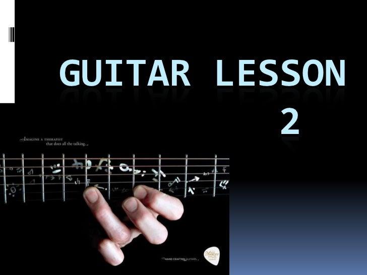 GUITAR LESSON          2