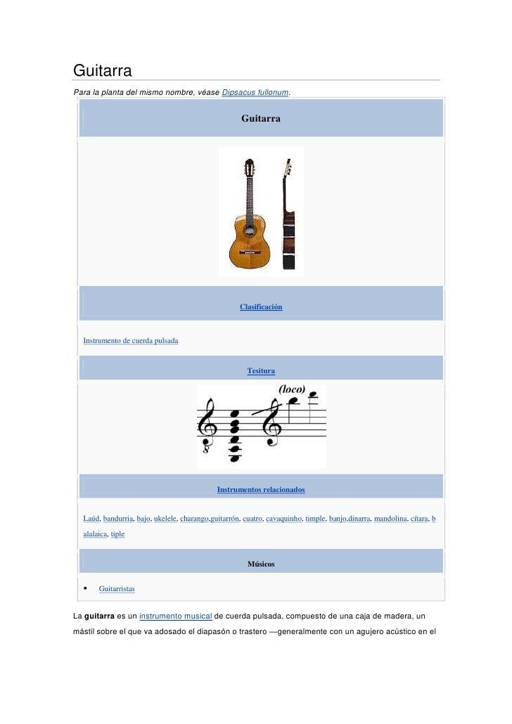 Guitarra<br />Para la planta del mismo nombre, véaseDipsacus fullonum.<br />GuitarraClasificaciónInstrumento de cuerda pu...