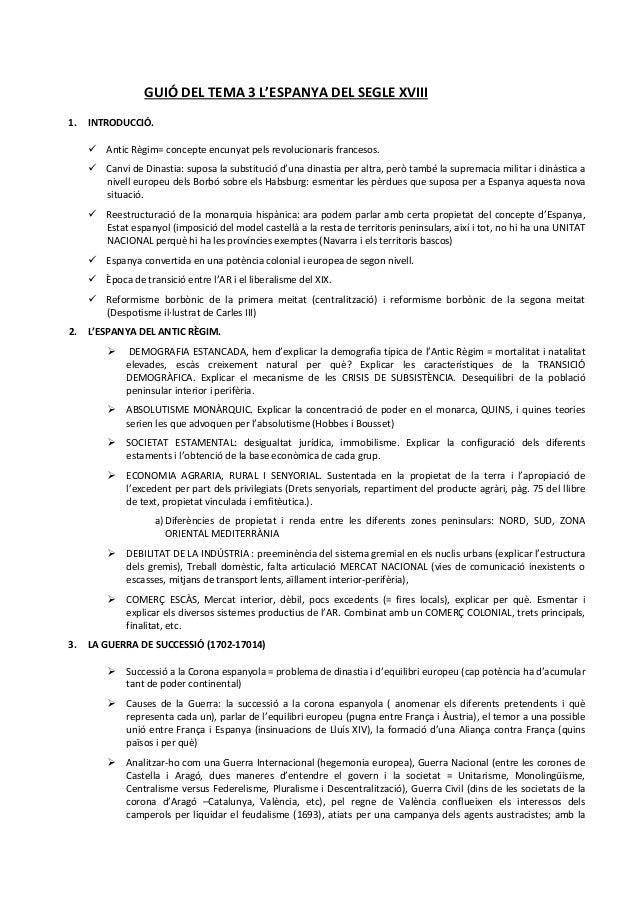 GUIÓ DEL TEMA 3 L'ESPANYA DEL SEGLE XVIII 1.  INTRODUCCIÓ. Antic Règim= concepte encunyat pels revolucionaris francesos. C...