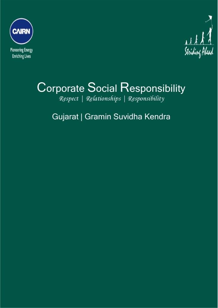Corporate Social Responsibility        Respect | Relationships | Responsibility       Gujarat | Gramin Suvidha Kendra