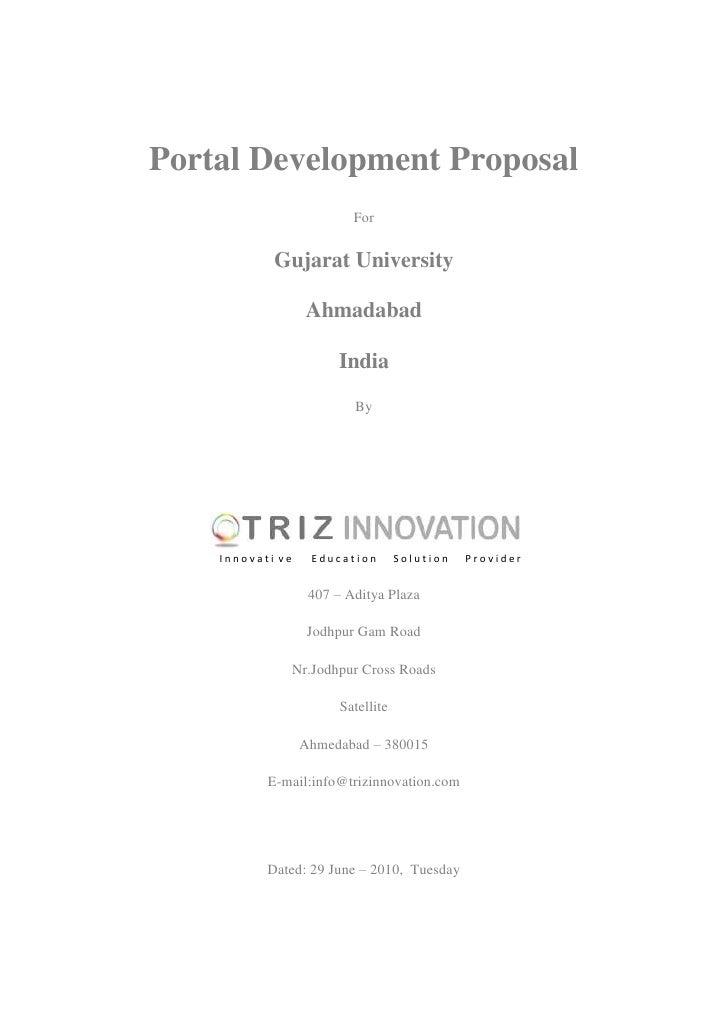 Portal Development Proposal<br />For<br />Gujarat University<br />Ahmadabad<br />India <br />By<br />center4412615<br /> I...
