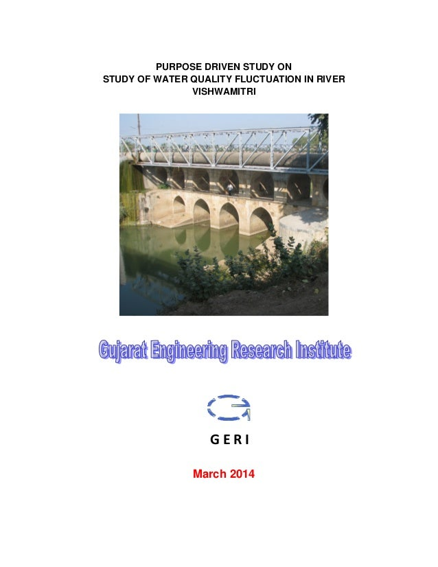 PURPOSE DRIVEN STUDY ON STUDY OF WATER QUALITY FLUCTUATION IN RIVER VISHWAMITRI March 2014