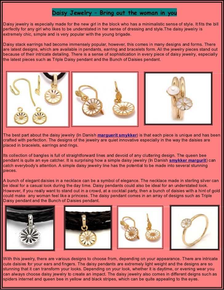 Daisy Jewelry – Bring out the woman in youDaisy jewelry is especially made for the new girl in the block who has a minimal...