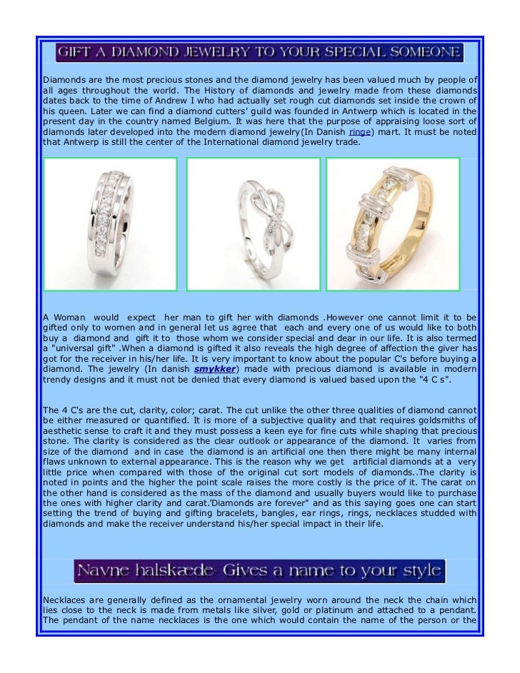 Diamonds are the most precious stones and the diamond jewelry has been valued much by people ofall ages throughout the wor...