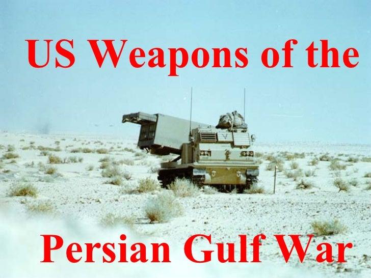 Gulf War Weapons
