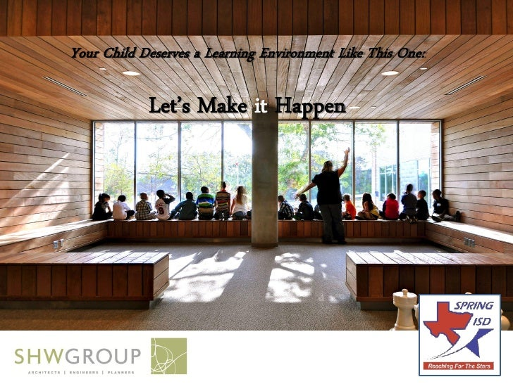 Your Child Deserves a Learning Environment Like This One:            Let's Make it Happen