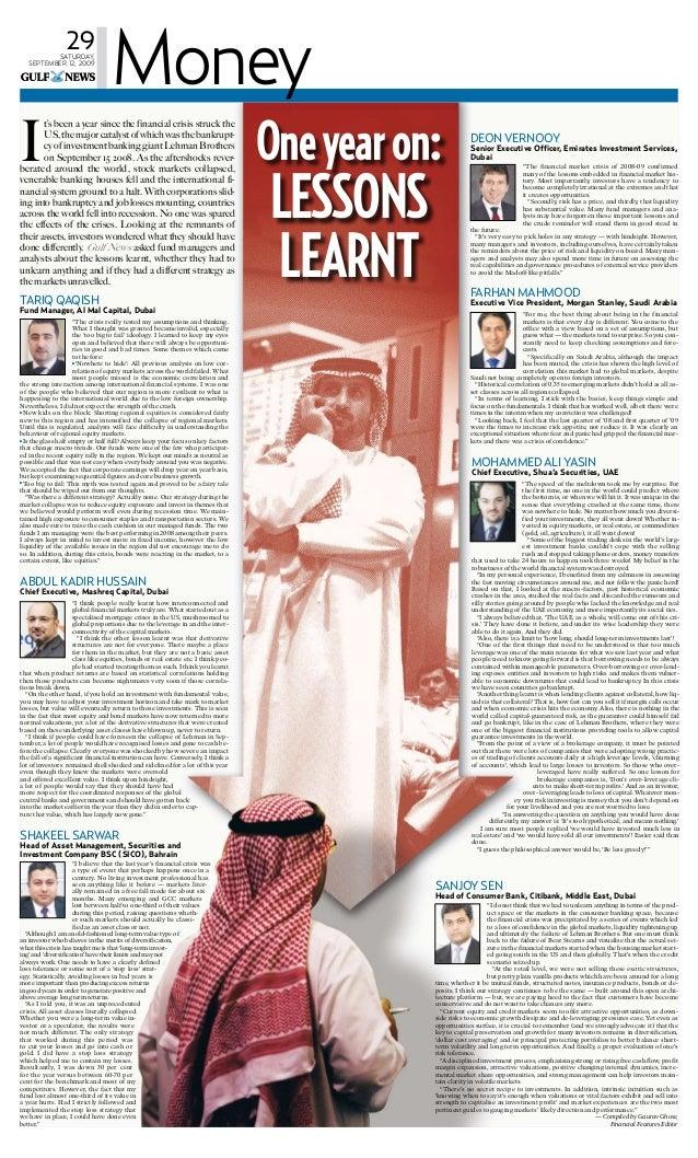 "29Saturday,September 12, 2009MoneySanjoy SenHead of Consumer Bank, Citibank, Middle East, Dubai""I do not think that we had..."