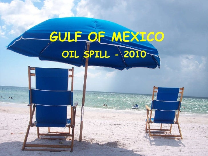 Gulf of Mexico - Oil Spill 2010