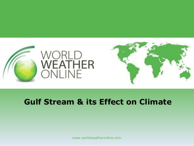 Gulf stream & its effect on climate