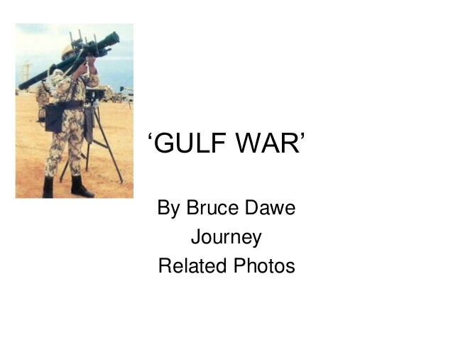 """""""GULF WAR""""By Bruce Dawe   JourneyRelated Photos"""