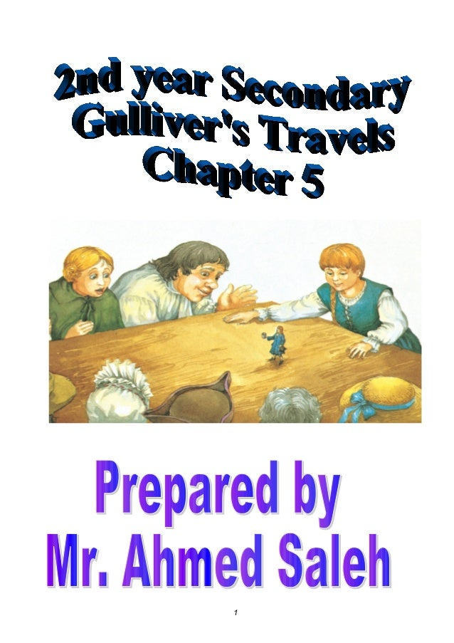 Gullive's travels chapters 5