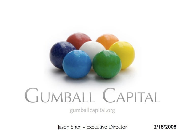 Gumball Capital's SD Forum Presentation: Microfinance and Technology
