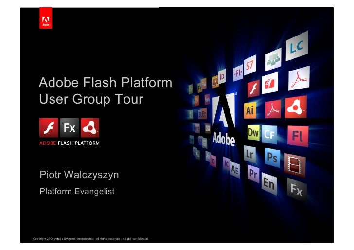 Adobe Flash Platform     User Group Tour                                                                                  ...
